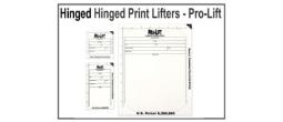 Hinged Print Lifters - Pro-Lift